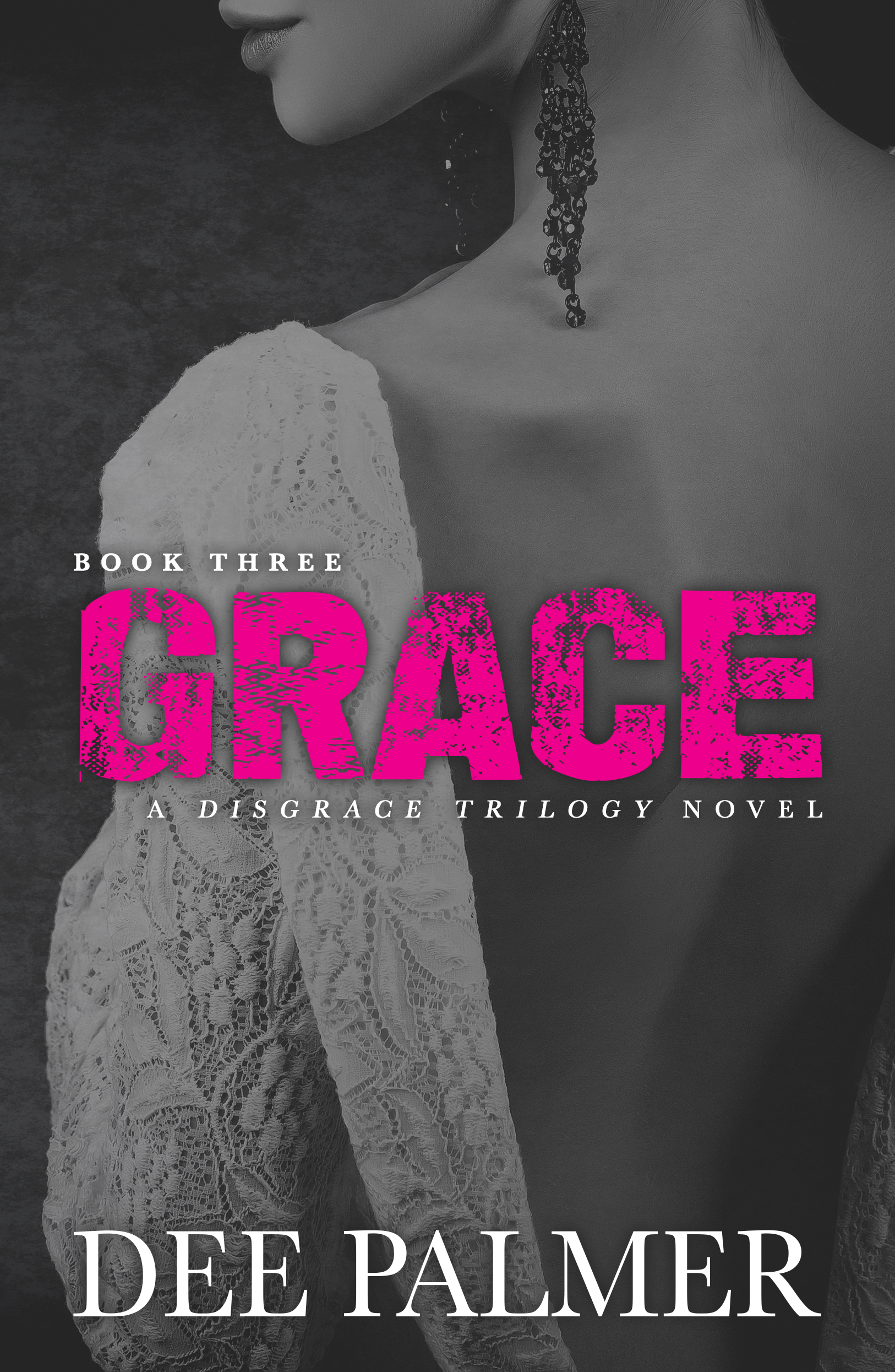 Disgrace Trilogy Choices Trilogy
